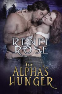 The Alpha's Hunger Renee Rose