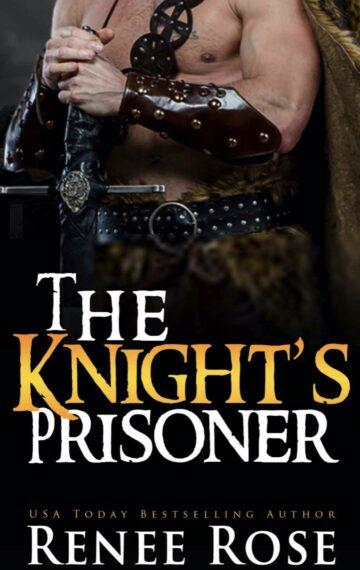 The Knight's Prisoner: A Medieval Romance (Medieval Discipline Book 1)