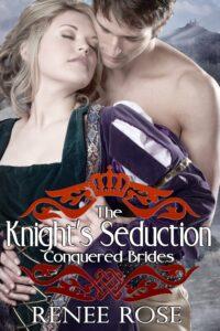 The Knight's Seduction Renee Rose
