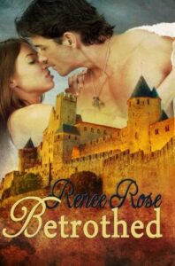 Betrothed Renee Rose