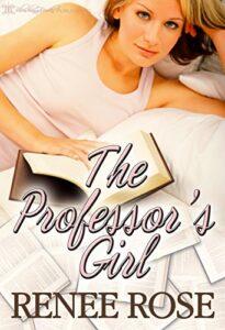 The Professor's Girl Renee Rose