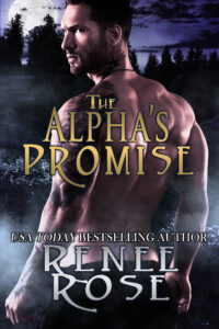The Alpha's Promise Renee Rose