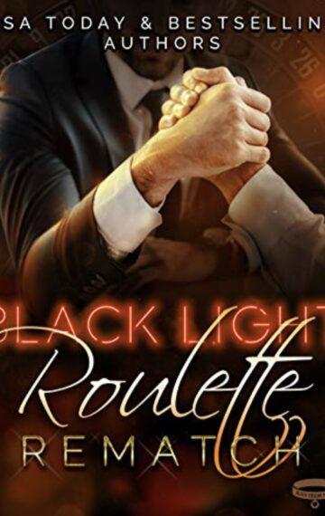 Black Light: Roulette Rematch