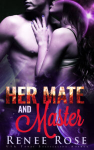 Her Mate and Master Renee Rose