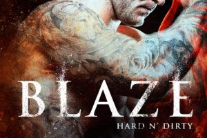 Blaze: A Fireman Romance (Hard n' Dirty)