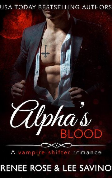 Alpha's Blood: A Vampire Shifter Romance (Midnight Doms)