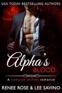 Alpha's Blood Renee Rose