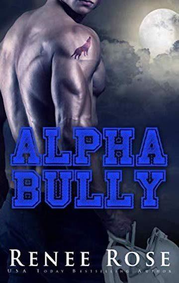 Alpha Bully (Wolf Ridge Academy Book 1)