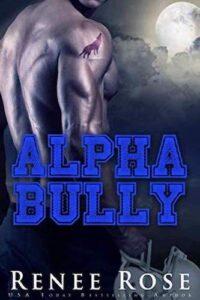 Alpha Bully Renee Rose