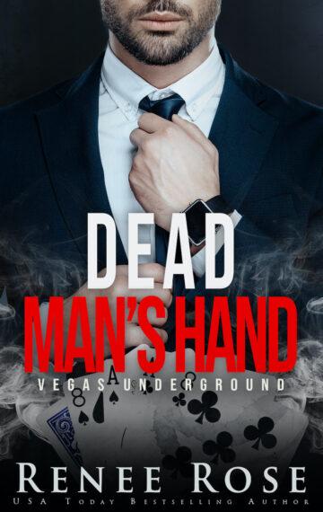 Dead Man's Hand: A Dark Mafia Romance (Vegas Underground Book 7)