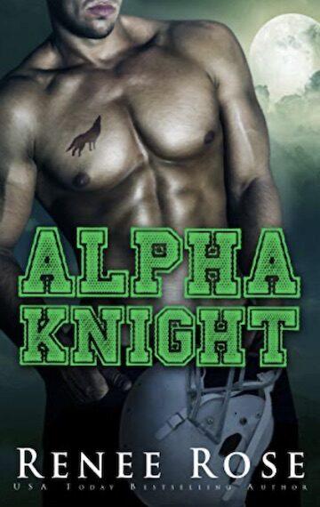 Alpha Knight: A Bully Romance (Wolf Ridge Academy Book 2)