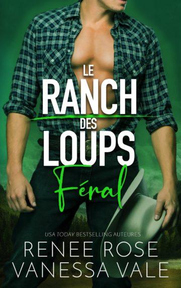 Féral – Édition française (Le Ranch des Loups t. 3) (French Edition)