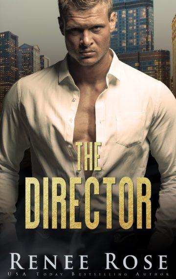 The Director: A Dark Bratva Romance (Chicago Bratva Book 1)