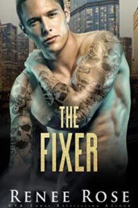The Fixer Renee Rose