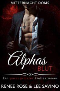 Alphas Blut Renee Rose