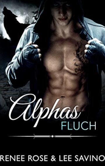 Alphas Fluch (Bad Boy Alphas 9) (German Edition)