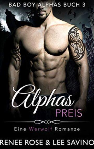 Alphas Preis (Bad Boy Alphas 3) (German Edition)