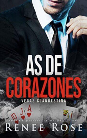 As de corazones (Vegas Clandestina nº 4) (Spanish Edition)