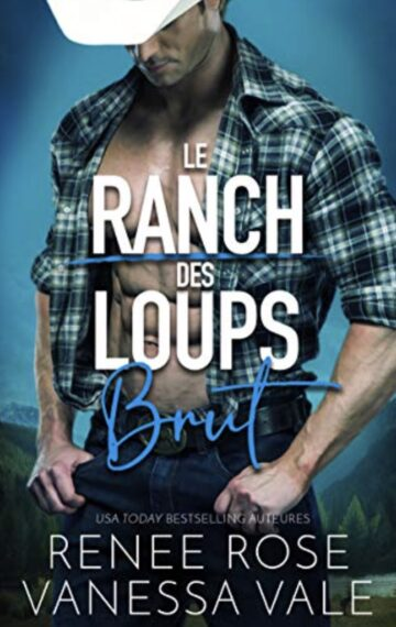 Brut (Le Ranch des Loups t. 1) (French Edition)
