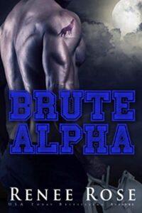 Brute Alpha Renee Rose