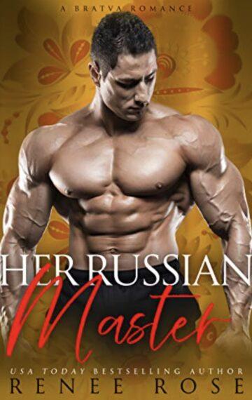 Her Russian Master: A Bratva Romance (Master Me Book 3)