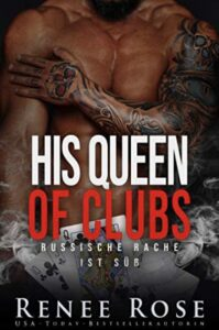 His Queen of Clubs Renee Rose
