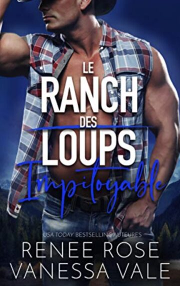 Impitoyable (Le Ranch des Loups t. 6) (French Edition)