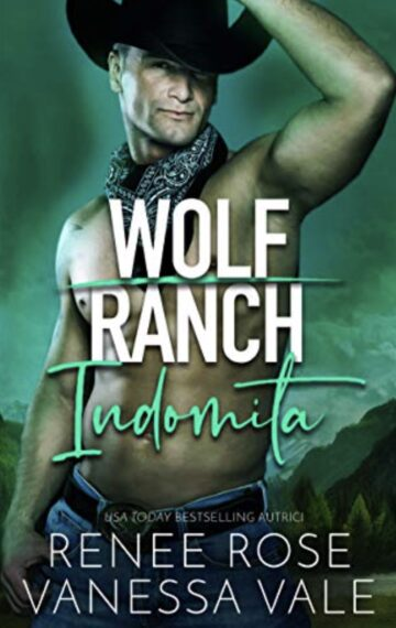 Indomita (Il Ranch Dei Wolf) (Italian Edition)