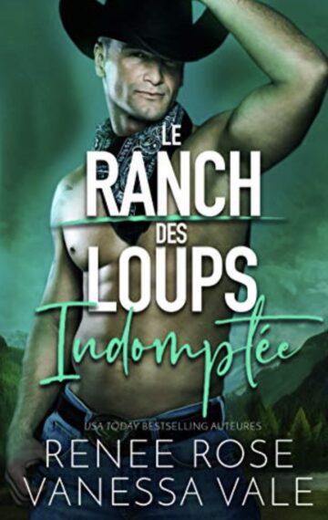 Indomptée (Le Ranch des Loups) (French Edition)