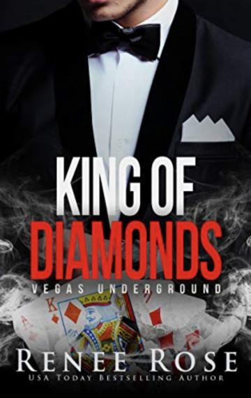 King of Diamonds: A Dark Mafia Romance (Vegas Underground Book 1)