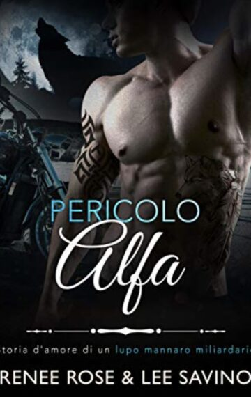 Pericolo Alfa (Alfa ribelli Vol. 2) (Italian Edition)
