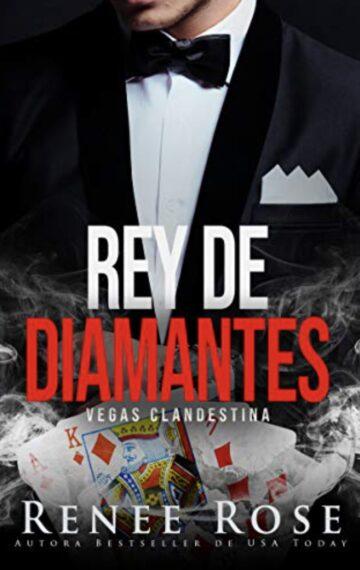 Rey de diamantes: un romance de la mafia oscura (Vegas Clandestina nº 1) (Spanish Edition)