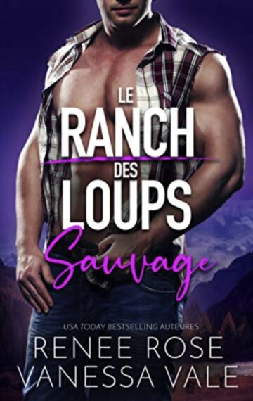 Sauvage (Le Ranch des Loups t. 4) (French Edition)