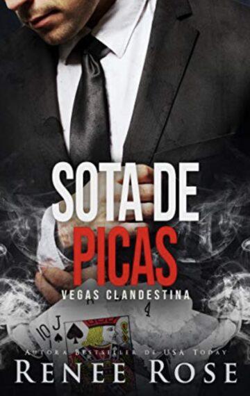 Sota de picas: un romance de la mafia (Vegas Clandestina nº 3) (Spanish Edition)