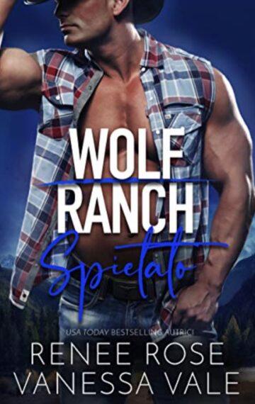 Spietato (Il Ranch dei Wolf Vol. 6) (Italian Edition)