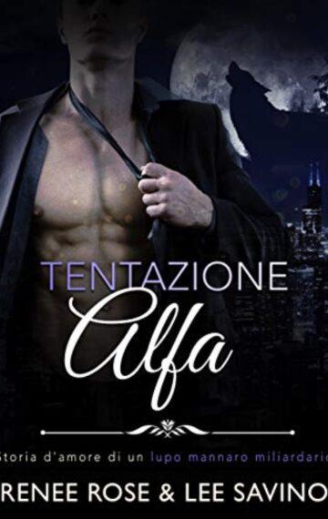 Tentazione Alfa (Alfa ribelli Vol. 1) (Italian Edition)