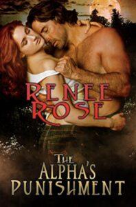 The Alpha's Punishment Renee Rose