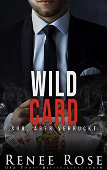 Wild Card: Süß, aber verrückt