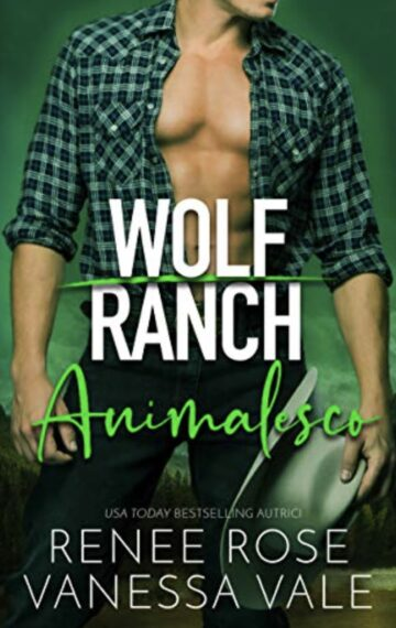 Animalesco (Il Ranch dei Wolf Vol. 3) (Italian Edition)