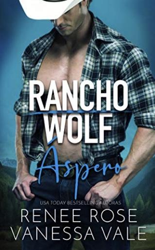 Áspero (Rancho Wolf nº 1) (Spanish Edition)