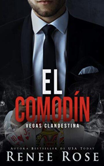El comodín (Vegas Clandestina nº 8) (Spanish Edition)