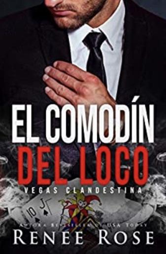 El comodín del loco (Vegas Clandestina nº 5) (Spanish Edition)