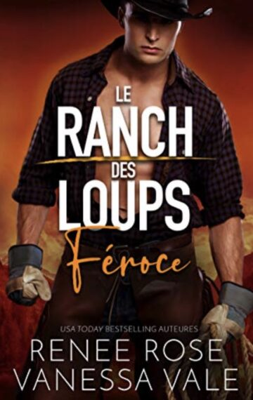 Féroce (Le Ranch des Loups t. 5) (French Edition)