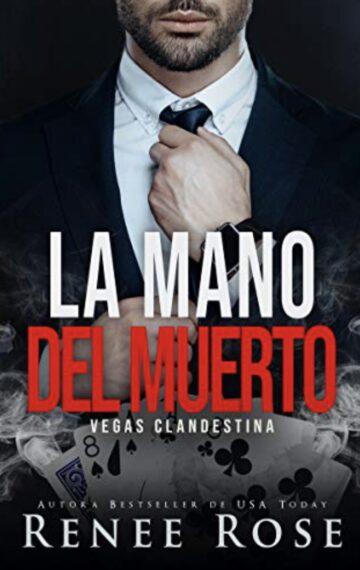La Mano del Muerto (Vegas Clandestina nº 7) (Spanish Edition)