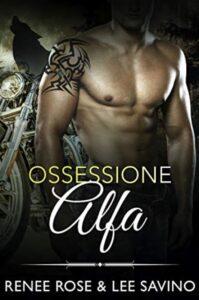 Ossessione Alfa Renee Rose