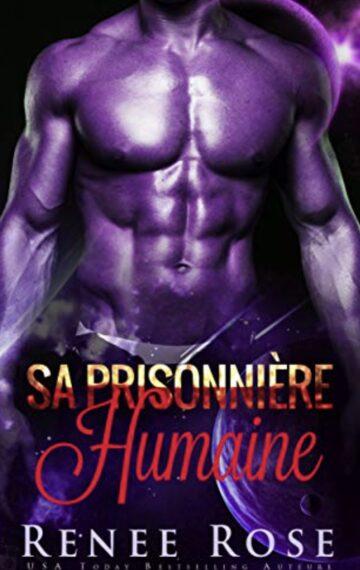 Sa Prisonnière Humaine (Maîtres Zandiens t. 2) (French Edition)