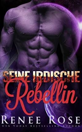 Seine irdische Rebellin (Meister-von-Zandia 4) (German Edition)