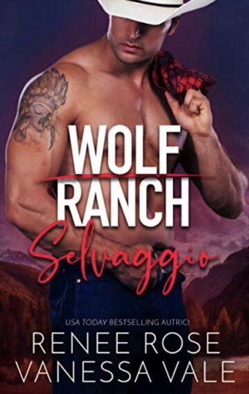 Selvaggio (Il Ranch dei Wolf Vol. 2) (Italian Edition)