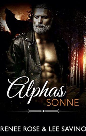 Alphas Sonne (Bad Boy Alphas 12) (German Edition)