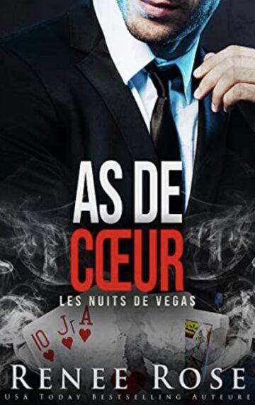 As de cœur (Les Nuits de Vegas t. 4) (French Edition)